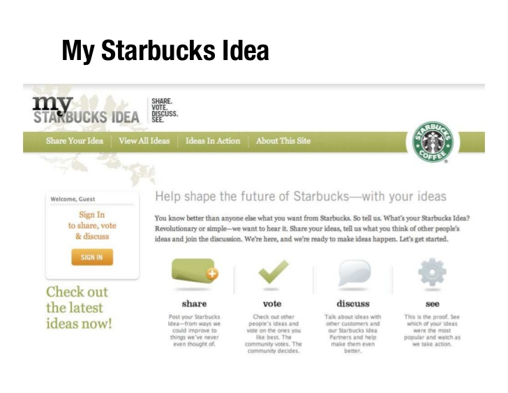 My Starbucks Idea Original Platform 2