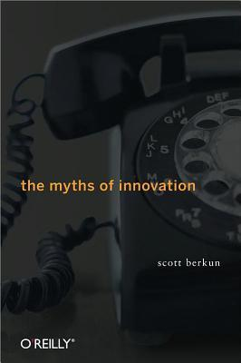 The Myths of Innovation Book Cover